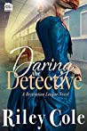 Daring the Detective (Restitution League #3)