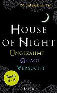 House of Night Paket 2 (Band 4-6): Ungezähmt/Gejagt/Versucht: Ungezähmt / Gejagt / Versucht