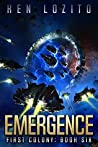 Emergence (First Colony #6)