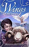 Wings of an Angel (The Friendly Beasts of Faraday Book 4)