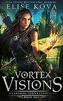 Vortex Visions (Air Awakens: Vortex Chronicles #1)