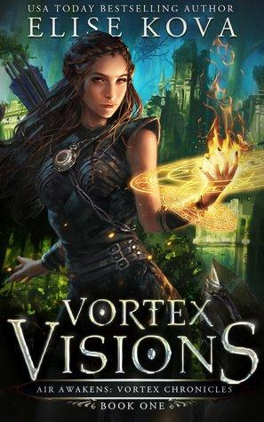Vortex Visions (Air Awakens: Vortex Chronicles, #1)