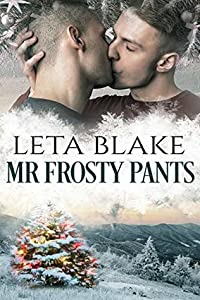 Mr. Frosty Pants (Home for the Holidays, #1)