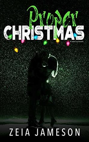 Proper Christmas (Jaded Lily Book 4)