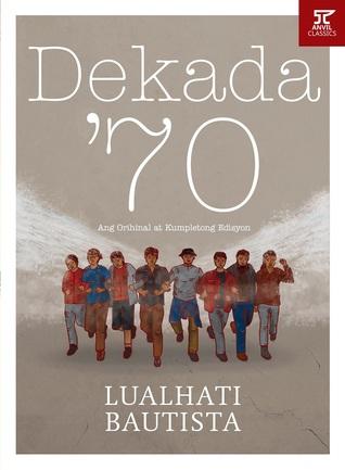 Dekada '70 by Lualhati Bautista