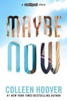 Maybe Now (Maybe, #2)