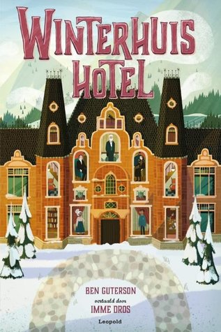 Winterhuis Hotel by Ben  Guterson