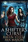 A Shifter's Curse (Rouen Chronicles #1)