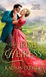 The Irish Heiress by Kaitlin O'Riley