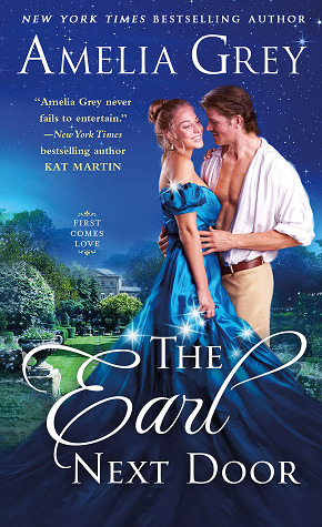 The Earl Next Door (First Comes Love, #1)