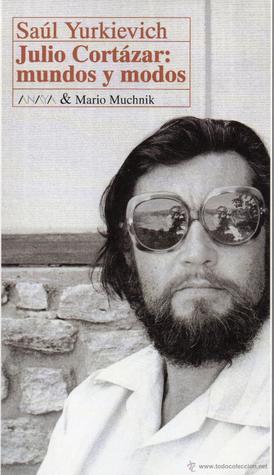 Julio Cortázar by Saúl Yurkiévich