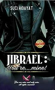 Jibrael: You're...mine!