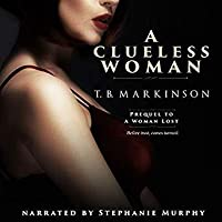 A Clueless Woman (A Woman Lost, #0)