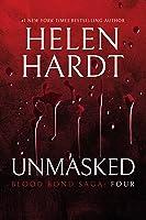 Unmasked (Blood Bond Saga #10-12)