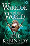 Warrior of the World (Chronicles of Dasnaria, #3)