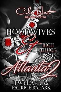 Hoodwives & Rich Thugs of Atlanta 2
