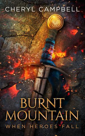 Burnt Mountain When Heroes Fall (Burnt Mountain #5)