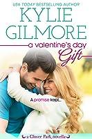 A Valentine's Day Gift (Clover Park, #11)