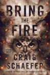 Bring the Fire (The Wisdom's Grave Trilogy, #3)