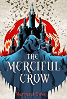 The Merciful Crow (The Merciful Crow, #1)