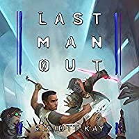 Last Man Out (Poor Man's Fight, #5)