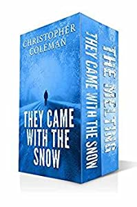 They Came with the Snow Series (They Came with the Snow, #1-2)