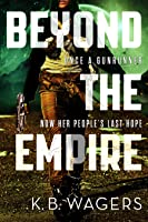 Beyond the Empire (The Indranan War, #3)