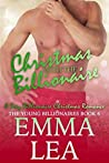 Christmas with the Billionaire (The Young Billionaires #6)