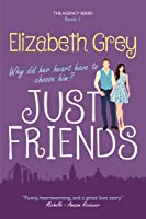 Just Friends (The Agency, #1)