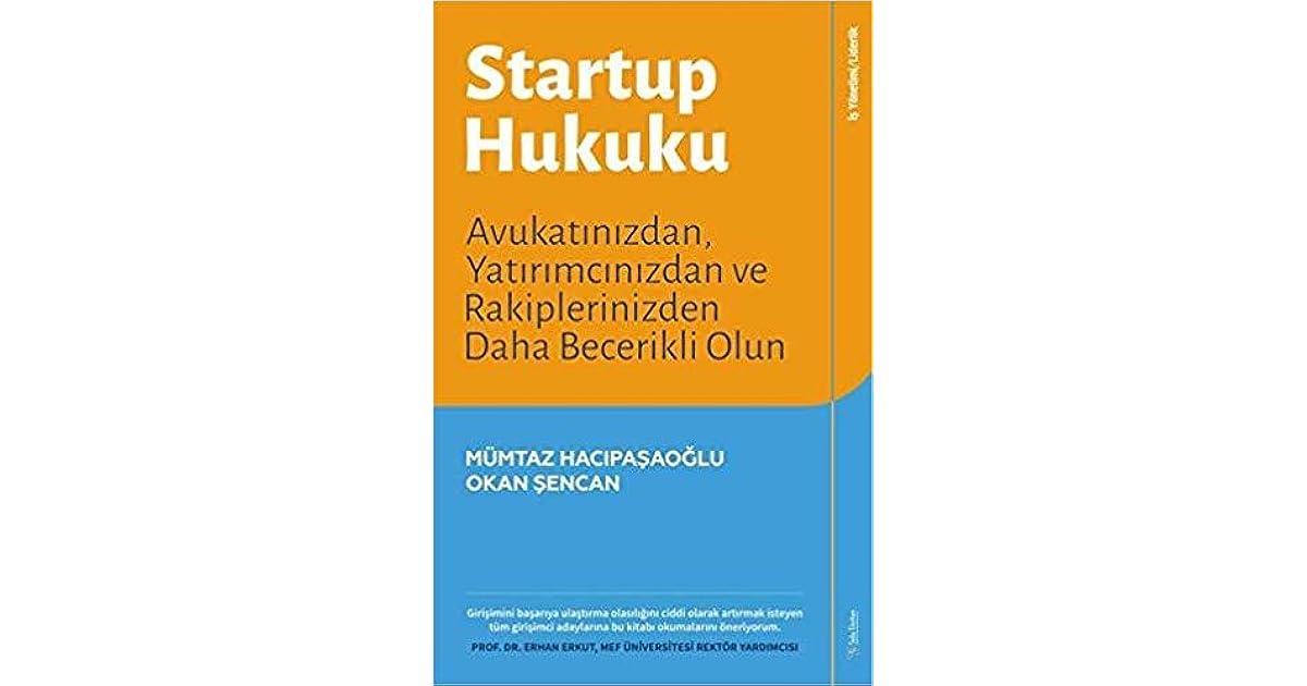 Startup Hukuku Avukatınızdan Yatırımcınızdan Ve Rakiplerinizden