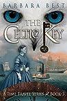 The Celtic Key (Time Travel #3)