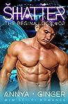 Shatter (The Regina Logs #2)