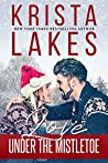 Love Under the Mistletoe: A Small Town Christmas Love Story