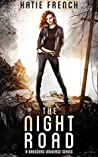 The Night Road: A Young Adult Dystopian Romance (Second City Series Book 1)