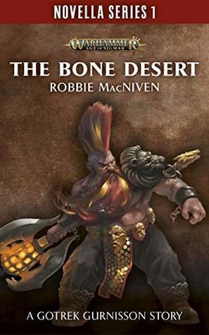 The Bone Desert (Black Library Novella Series 1, #9)