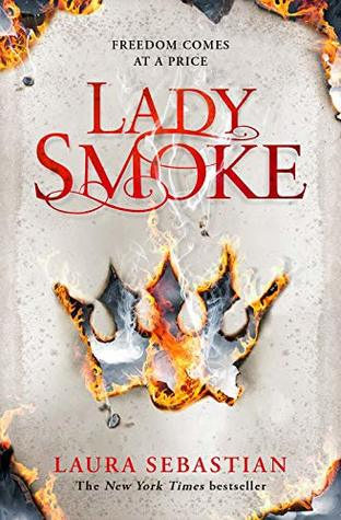 Lady Smoke (The Ash Princess Trilogy, #2)