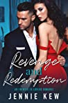 Revenge and Redemption: An Enemies to Lovers Romance (The Brisbane Bachelors Series, #1)