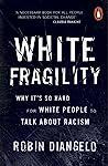 White Fragility: ...