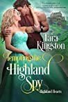 Tempting the Highland Spy (Highland Hearts, #3)