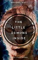 The Little Demons Inside (Eudaimonia)