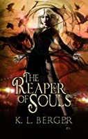 The Reaper of Souls (Deathly Tales #1)