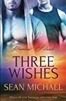 Three Wishes (Rainbow Island)