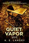 Quiet Vapor: A novella in the world of The Riverine Resistance