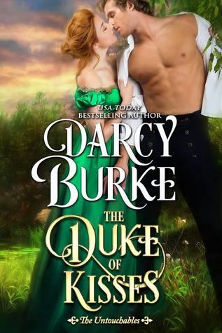 The Duke of Kisses (The Untouchables, #11)