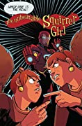 The Unbeatable Squirrel Girl, Vol. 10: Life is Too Short, Squirrel