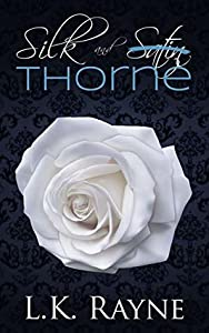 Silk and Thorne