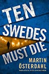 Ten Swedes Must Die (Max Anger #2)