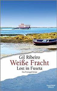 Weiße Fracht (Lost in Fuseta, #3)