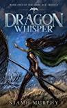Dragon Whisper (The Dark Age Trilogy #1)