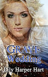 Grave Wedding (A Maddie Graves Mystery, #15)